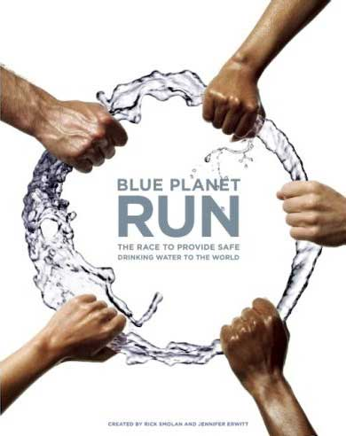 Blue Planet Run: The Race to Provide Safe Drinking Water to the World