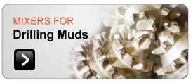 Mixers for Drilling Mud Mixing